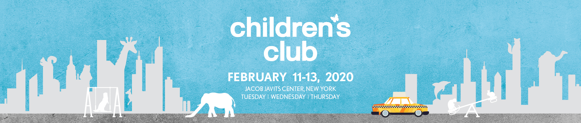 CHILDREN'S CLUB FEBRUARY 11-13, 2020
