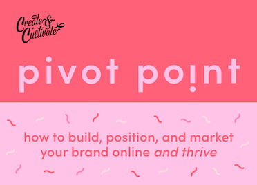 Create & Cultivate: Pivot Point