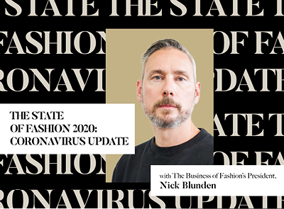 Business of Fashion. The State of Fashion 2020
